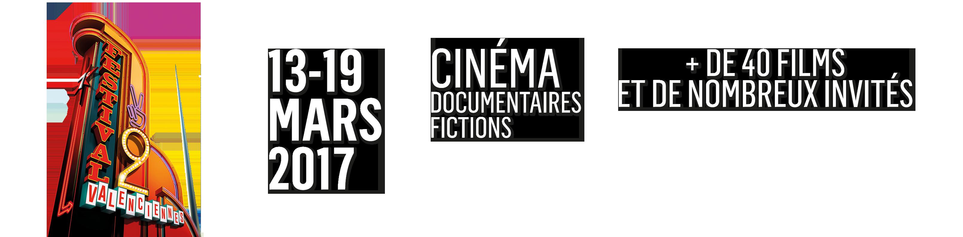 7ème festival de cinéma de Valenciennes, 13-19 mars 2017
